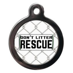 Don't Litter, Rescue