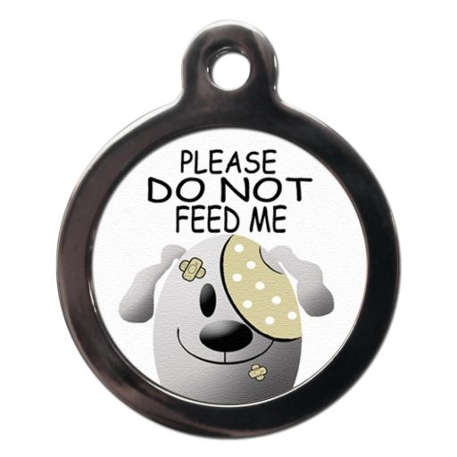 Please Do Not Feed Me 2 dog tag