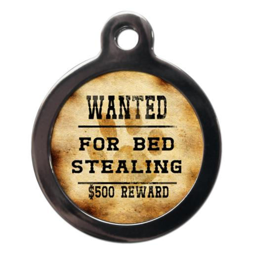 Wanted For Bed Stealing Tag